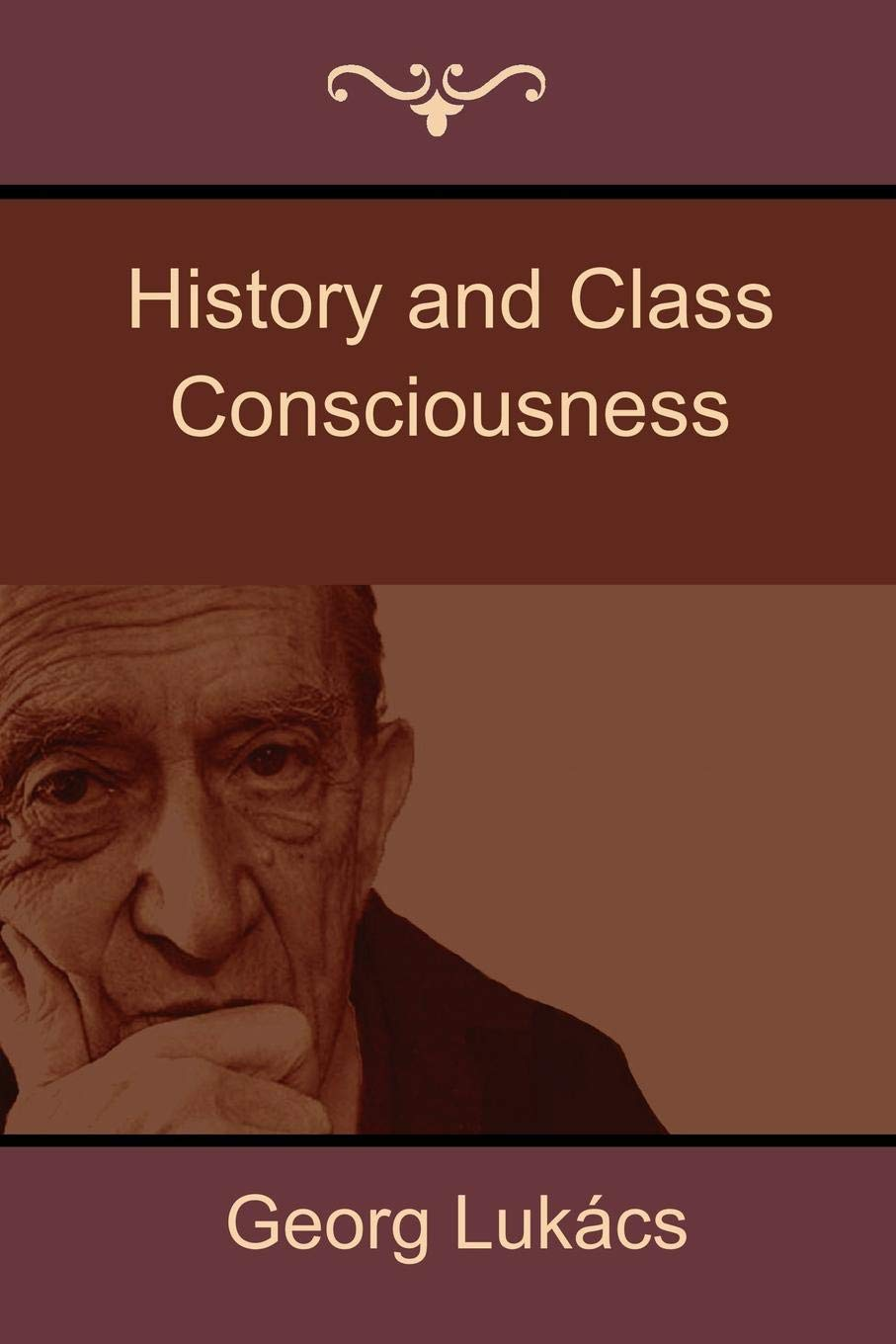 History and Class Consciousness: Studies in Marxist Dialectics
