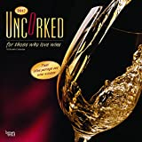 Uncorked, For Those Who Love Wine 2017 Square Wall Calendar