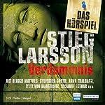 Verdammnis. Das Hörspiel   Stieg Larsson