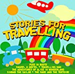 Stories for Travelling | Chris Emmett,Bobby Davro,Rik Mayall,Lenny Henry,Tony Robinson