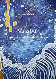 Mahaâva par Sylvie Biriouk