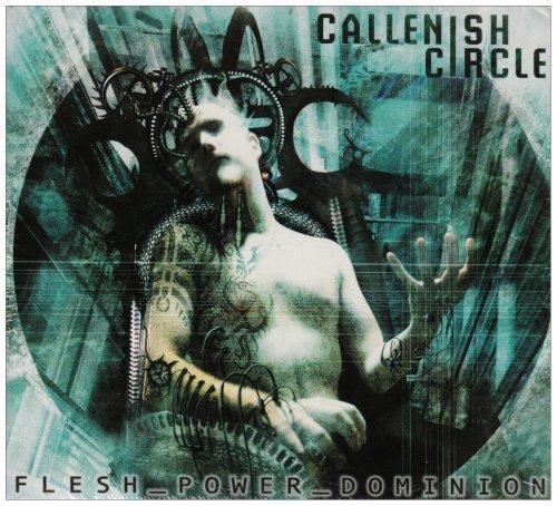 Flesh-Power-Domination [Digipak] by Callenish Circle