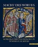 img - for Macht Des Wortes: Benediktinisches Monchtum Im Spiegel Europas (German Edition) book / textbook / text book