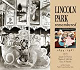 Lincoln Park Remembered, 1894-1987, , 0932027490