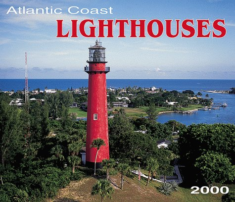 Atlantic Coast Lighthouses 2000 Calendar