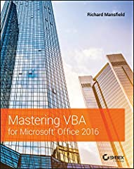 Enhance productivity in any Office application with zero programming experience Mastering VBA for Microsoft Office 2016 helps you extend the capabilities of the entire Office suite using Visual Basic for Applications (VBA). Even if you have n...