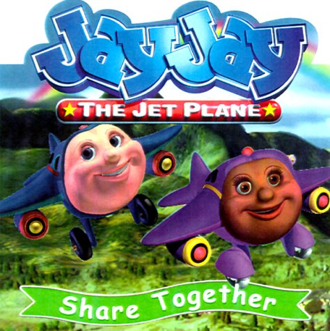 Share Together (Jay Jay the Jet Plane (Nelson Board Books))