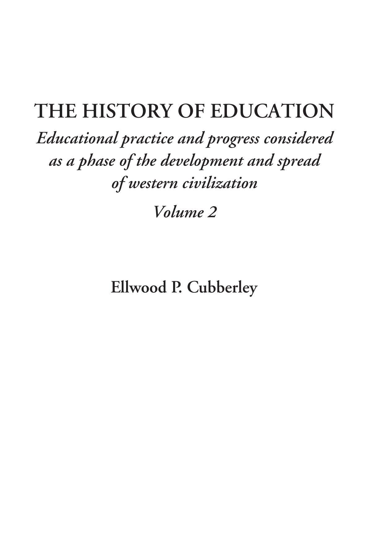 Read Online The History of Education, Volume 2 pdf epub
