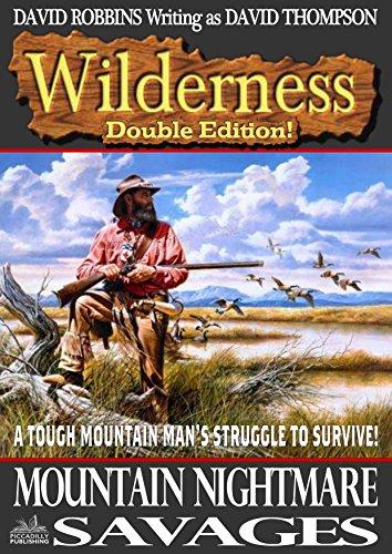 Wilderness: Mountain Nightmare/Savages (A Wilderness Western Book 15)