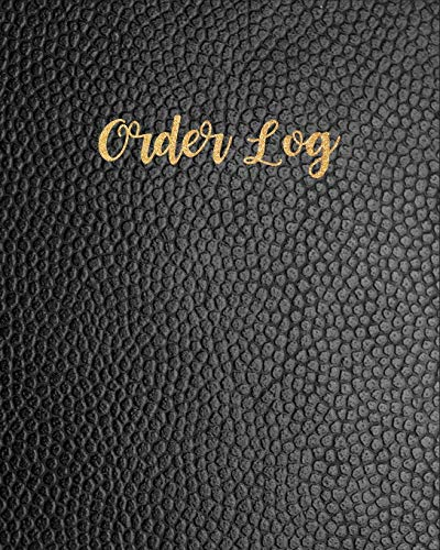Order Log: Daily Log Book for Small
