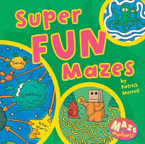 Super Fun Mazes: Maze Madness