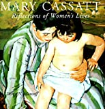 Mary Cassatt: Reflections of Women's Lives