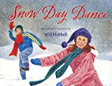 Snow Day Dance, Will Hubbell, 0807575232