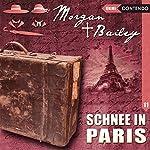 Schnee in Paris (Morgan und Bailey 11) | Markus Topf