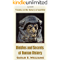 Riddles and Secrets of Human History: Travels on the history of mankind