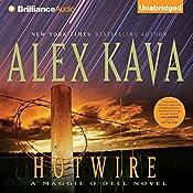 Hotwire: A Maggie O'Dell Novel #9 | Alex Kava