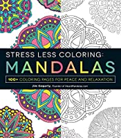 Mandalas Adult Coloring Book: 100+ Coloring Pages for Peace and Relaxation