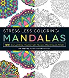 img - for Stress Less Coloring - Mandalas: 100+ Coloring Pages for Peace and Relaxation book / textbook / text book