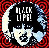Black Lips (Coloured Vinyl)