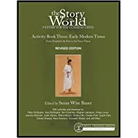 Story of the World, Vol. 3 Activity Book: History for the Classical Child: Early Modern Times (Revised Edition) (Revised Edition) (Story of the World)
