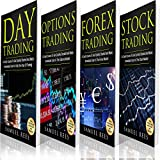 Trading: The Crash Course: Day Trading + Options Trading + Forex Trading + Stock Trading Crash Courses to Make Immediate Cash with Trading