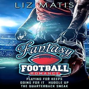 Fantasy Football Romance - Box Set: Seasons 1-4 Audiobook