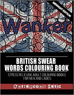 British Swear Words Colouring Book: Midnight Edition: Stress