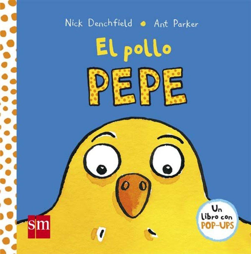 El pollo Pepe (El pollo Pepe y sus amigos): Amazon.es: Nick Denchfield:  Libros
