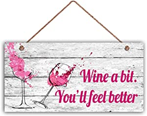 """Wooden Wine Sign Wine a Bit You'll Feel Better, Fun Wine Sign, PINK on Rustic White Wood, 6"""" x 12"""" Sign, Abstract Wine Glasses, Funny Sign,(35W9179)"""