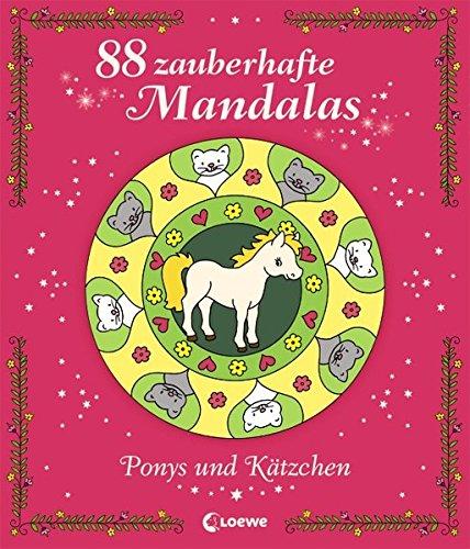88 zauberhafte Mandalas – Ponys und Kätzchen