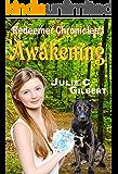 Awakening (Redeemer Chronicles Book 1)
