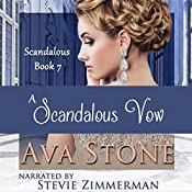A Scandalous Vow: Scandalous Series, Book 7 | Ava Stone