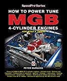 How to Power Tune MGB 4-Cylinder Engines for Road & Track: New Updated & Expanded Edition (SpeedPro Series)