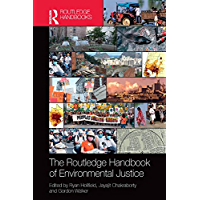 The Routledge Handbook of Environmental Justice (Routledge International Handbooks) (English Edition)