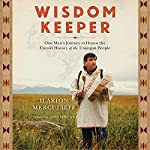 Wisdom Keeper: One Man's Journey to Honor the Untold History of the Unangan People | Ilarion Merculieff,Nina Simons - foreword