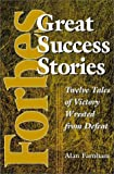 img - for Forbes Great Success Stories: Twelve Tales of Victory Wrested from Defeat book / textbook / text book
