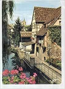 Colmar (haut-Rhin) La Petite Venise (The Small Venice), L'alsace