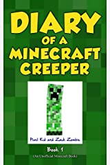 Diary of a Minecraft Creeper Book 1: Creeper Life Paperback