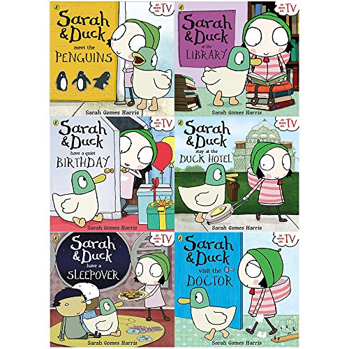 Sarah and Duck Collection 6 Books Set By Sarah Gomes Harris (meet the Penguins, at the Library, Go To The Funfair, have a Quiet Birthday, Visit the Doctor, Have a Sleepover)