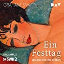 Ein Festtag Audiobook by Graham Swift Narrated by Iris Berben