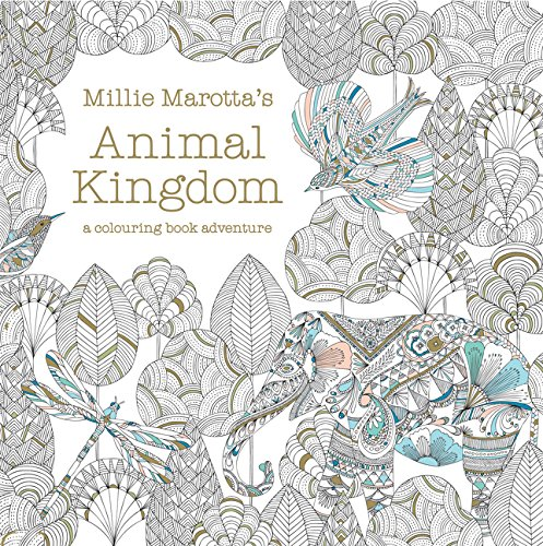 Millie Marotta's Animal Kingdom - A Colouring Book Adventure