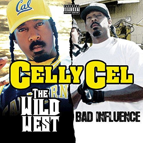 The Wild West & Bad Influence ...