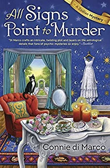 All Signs Point to Murder (A Zodiac Mystery) by [di Marco, Connie]