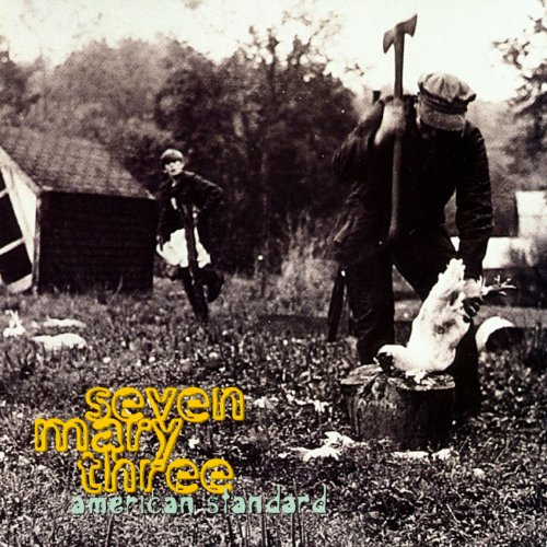 Seven Mary Three - Whatever The