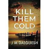 Kill Them Cold (Hidden Norfolk)