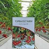 Topraksız Tarım Kitabı (Güncel Son Baskı)