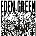 Eden Green | Fiona van Dahl