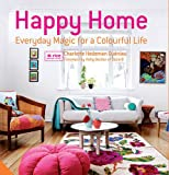 Image de Happy Home: Everyday Magic for a Colourful Home
