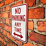 Reserved Private Property No Parking Anytime