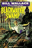Blackwater Swamp, Bill Wallace, 0671511564
